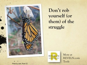 Don't rob of struggle